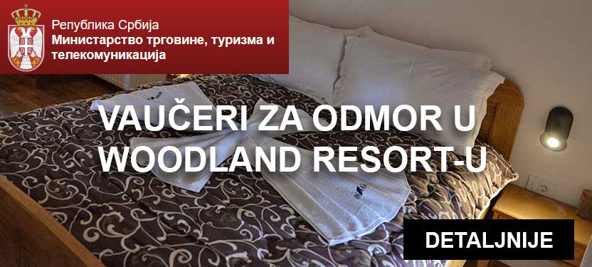 Vaučeri za odmor u Woodland Resort-u